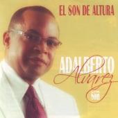 Adalberto Alvarez Y Su Son - Quien será mi amor