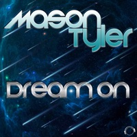 Dream On (Topmodelz rmx) - MASON TYLER