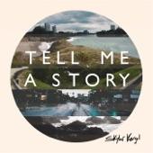 Skylar Kergil - Tell Me a Story