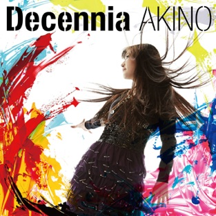 Decennia (with bless4) – AKINO with bless4