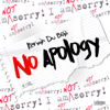 Kerwin Du Bois - No Apology artwork