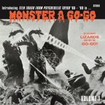 Monster A go-go: Teen Trash from Psychedelic Tokyo '66 - '69, Vol. 1