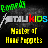 Master of Hand Puppets (Funny Heavy Metal Nursery Rhymes, Children's Songs & Lullabies)