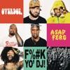 F k Yo DJ feat A AP Ferg Single