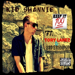 Keep It 100 (feat. Tory Lanez & Sideshow) - Single Mp3 Download
