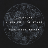 A Sky Full Of Stars Hardwell Remix  Coldplay - Coldplay