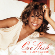 One Wish - The Holiday Album - Whitney Houston - Whitney Houston
