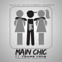Main Chic (feat. Young Thug) - Single Mp3 Download