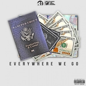Everywhere We Go (feat. K Camp) - Single Mp3 Download