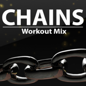 Chains (Extended Workout Mix)