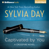 Sylvia Day - Captivated by You: Crossfire Series, Book 4 (Unabridged)  artwork