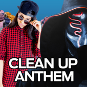 [Download] Clean up Anthem (feat. Sickick) MP3