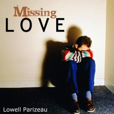 Missing Love - Lowell Parizeau album