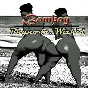 Bombay (feat. Wizkid) - Single Mp3 Download