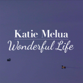 Wonderful Life Katie Melua