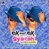 Ek Aur Ek Gyarah (Original Motion Picture Soundtrack)
