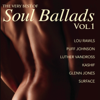 The Very Best of Soul Ballads, Vol. 1 - Various Artists