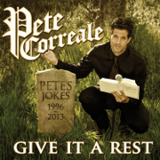 Give It a Rest - Pete Correale