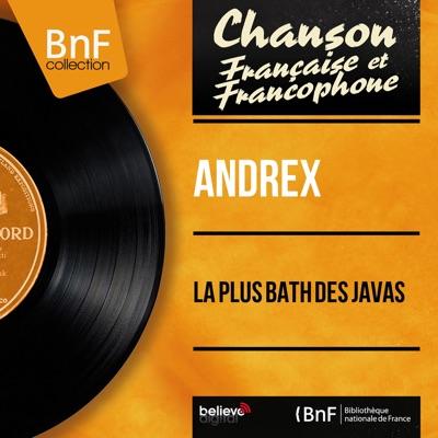 La plus bath des javas (feat. J. - H. Rys et son orchestre) [Mono version] - EP - Andrex