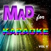 Mad for Karaoke, Vol. 8, The Professionals