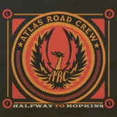 Atlas Road Crew - Black Eye Sunrise