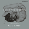Kate Tempest - Hold Your Own (Unabridged) artwork