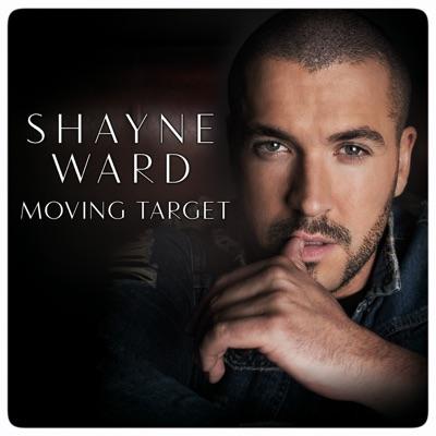 Moving Target - Single - Shayne Ward