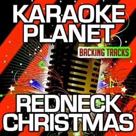 Redneck Christmas (Karaoke Version) [Originally Performed By Ray Stevens] - Single