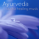 Ayurveda Yoga - Ayurveda