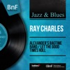 Alexander's Ragtime Band / Let the Good Times Roll (Mono Version) - Single, Ray Charles