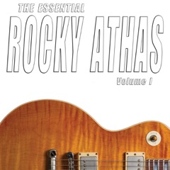 The Essential Rocky Athas, Vol. I