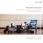 Carolina Eyck & Christopher Tarnow - Theremin Sonata No. 1: III. Presto giocoso