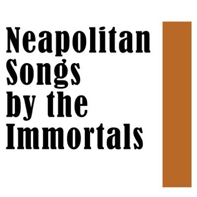 Neapolitan Songs by the Immortals - Tito Schipa