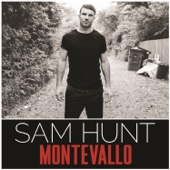 Make You Miss Me - Sam Hunt