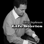 Larry Stephenson - I've Live a Lot In My Time