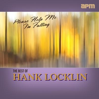 Please Help Me I'm Falling - The Best Of - Hank Locklin