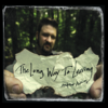 The Long Way to Leaving - ANDREW ADKINS