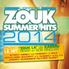 Zouk Summer Hits 2014