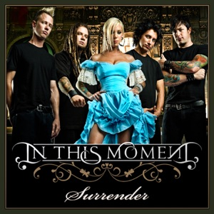 In This Moment - Surrender