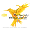 Various Artists - The Sound of Yellow Lounge (Classical Music Mixed By DJ Clé) artwork