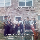 The San Quentin Seven - Lonesome Traveler
