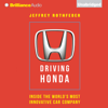 Jeffrey Rothfeder - Driving Honda: Inside the World's Most Innovative Car Company (Unabridged)  artwork
