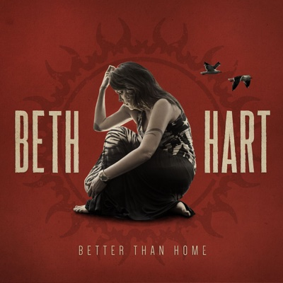 Better Than Home (Deluxe Version) - Beth Hart album