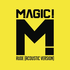 Rude (Acoustic) - Single Mp3 Download