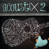 Acoustix 2 - Various Artists