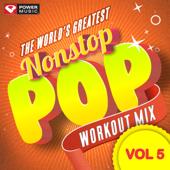 Nonstop Pop Workout Mix, Vol. 5 (60 Min Non-Stop Workout Mix [130 BPM])