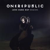 Love Runs Out (Remixes) - Single