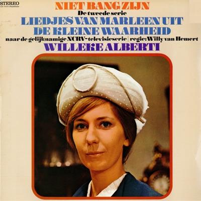 Niet Bang Zijn (2e serie liedjes van Marleen) - Willeke Alberti