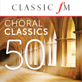 50 Choral Classics (By Classic FM)