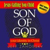 Son of God: Your Identity in Christ: Jesus Calling You Child: Holy Bible Insights Collection, Book 3 (Unabridged)